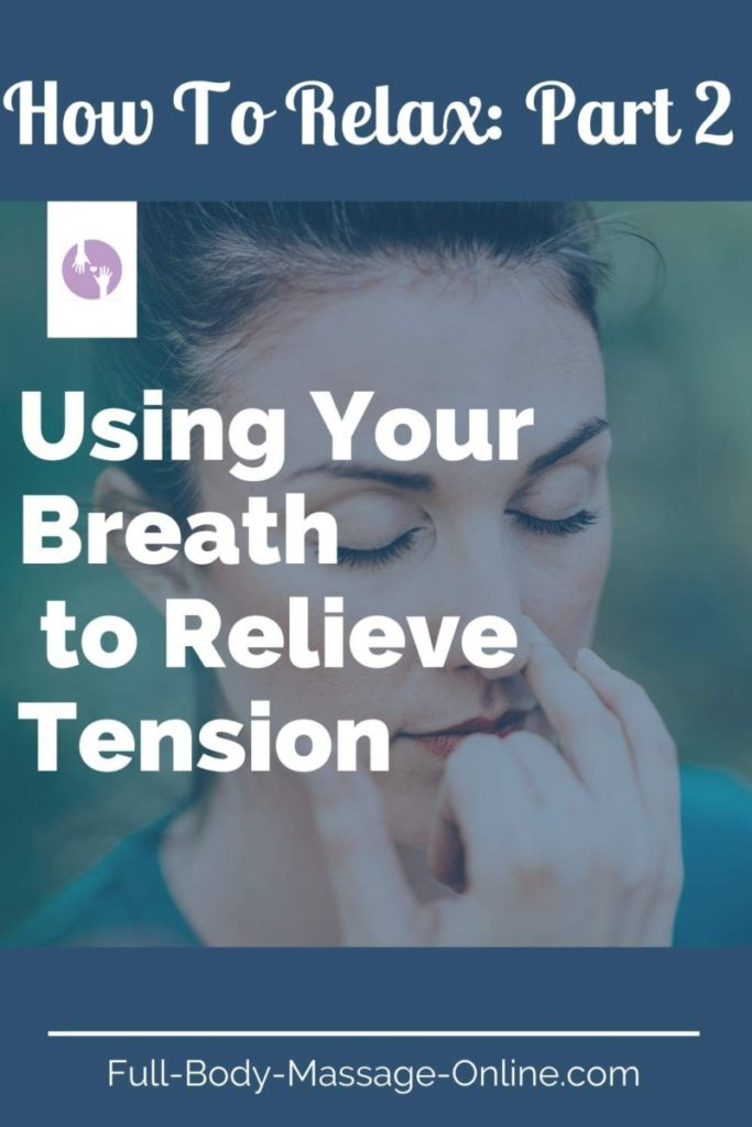 how_Relax Using Your Breath To Relieve Tension_pin